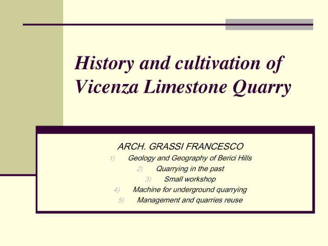 Grassi Pietre - Grassi Francesco: Hystory and cultivation of quarry